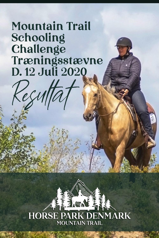 Mountain Trail Schooling Challenge – Træningsstævne – Juli 2020 Resultat